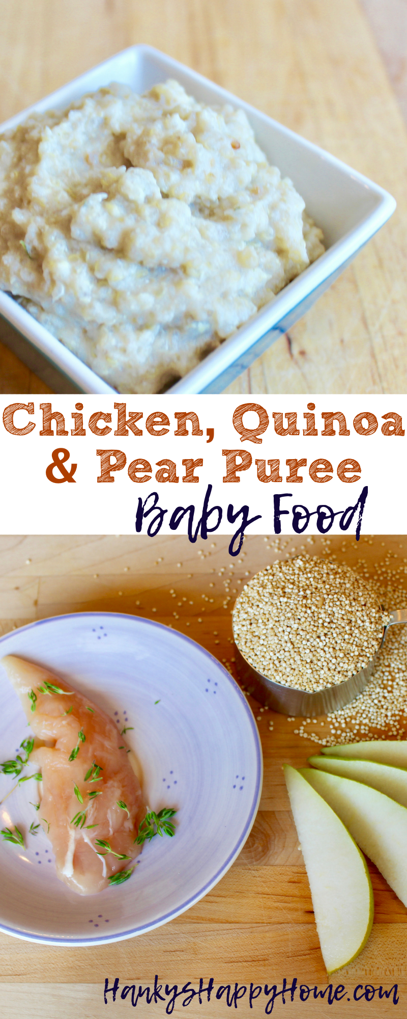 Chicken quinoa pear baby food puree hankys happy home like this recipe share it on pinterest this chicken quinoa pear baby food puree is easy forumfinder Gallery