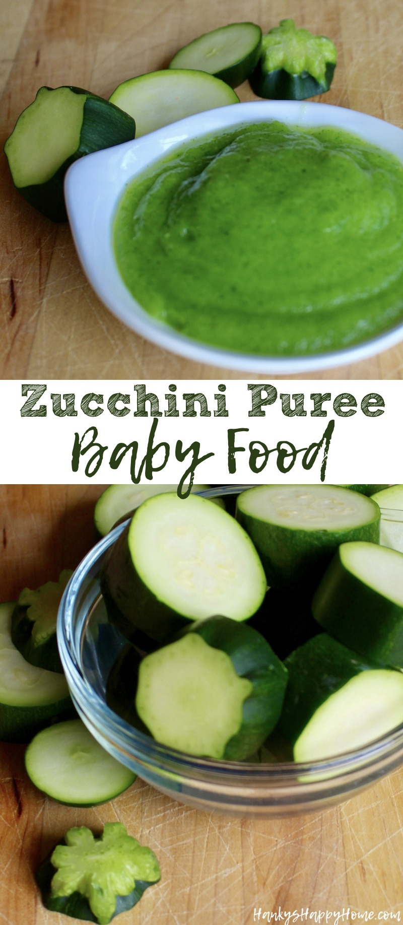 Zucchini Baby Food Puree - Hanky's Happy Home